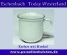 Eschenbach Today Westerland Becher